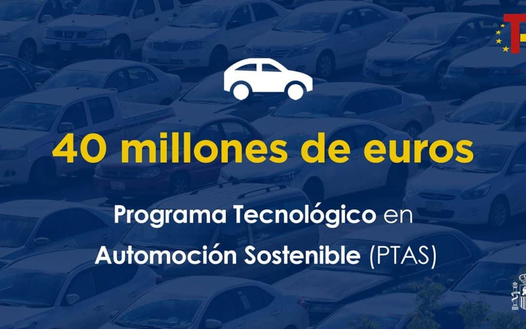 El CDTI lanza la convocatoria del Programa Tecnológico de Automoción Sostenible, con 40 millones de euros en subvenciones